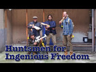 Hunsmen for for Ingenious Freedom