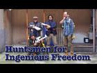 Hunsmen for for Ingenious Freedom